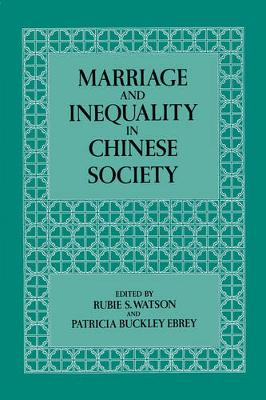 Marriage and Inequality in Chinese Society - Studies on China 12 (Paperback)