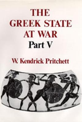 The Greek State at War, Part V (Hardback)