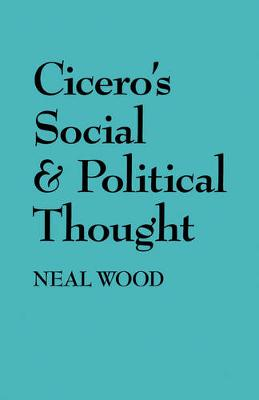 Cicero's Social and Political Thought (Paperback)