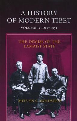 A History of Modern Tibet, 1913-1951: The Demise of the Lamaist State (Paperback)