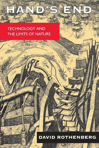 Hand's End: Technology and the Limits of Nature (Paperback)