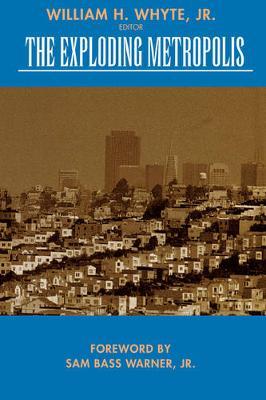 The Exploding Metropolis - Classics in Urban History 1 (Paperback)