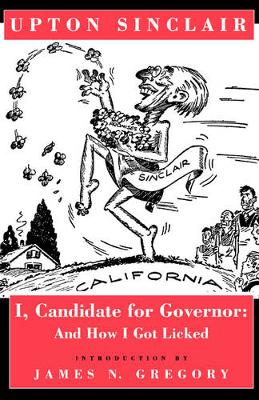 I, Candidate for Governor: And How I Got Licked (Paperback)