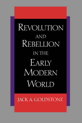 Revolution and Rebellion in the Early Modern World (Paperback)