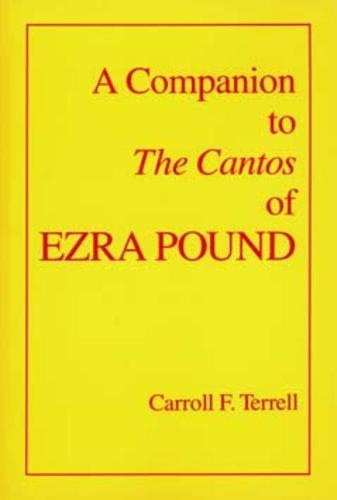 A Companion to The Cantos of Ezra Pound (Paperback)