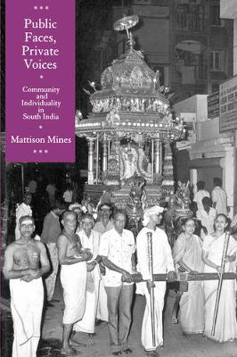 Public Faces, Private Lives: Community and Individuality in South India (Paperback)