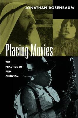 Placing Movies: The Practice of Film Criticism (Paperback)