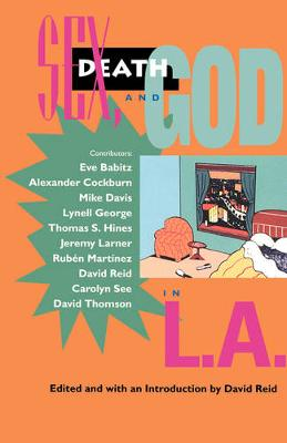 Sex, Death and God in L.A. (Paperback)