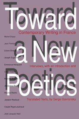 Toward a New Poetics: Contemporary Writing  in France (Paperback)