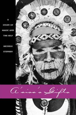 A'aisa's Gifts: A Study of Magic and the Self - Studies in Melanesian Anthropology 13 (Paperback)