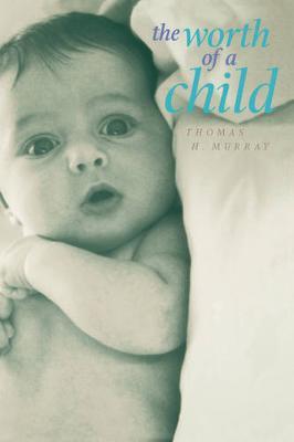 The Worth of a Child (Hardback)
