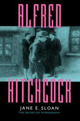 Alfred Hitchcock: A Filmography and Bibliography (Paperback)