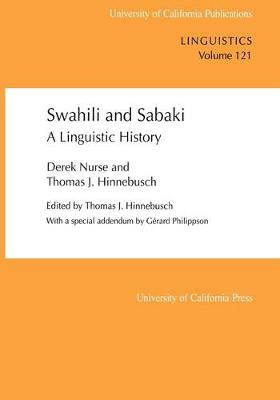 Swahili and Sabaki: A Linguistic History - UC Publications in Linguistics 121 (Paperback)