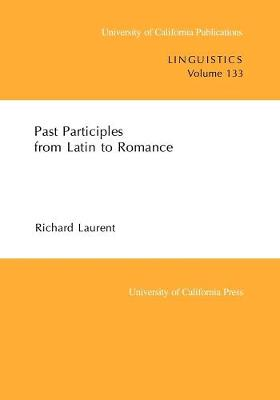 Cover Past Participles from Latin to Romance - UC Publications in Linguistics 133