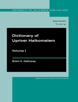 Dictionary of Upriver Halkomelem - UC Publications in Linguistics 141 (Paperback)