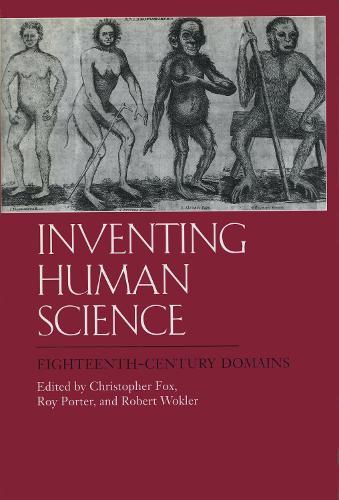 Inventing Human Science: Eighteenth-Century Domains (Hardback)