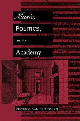 Music, Politics, and the Academy (Paperback)