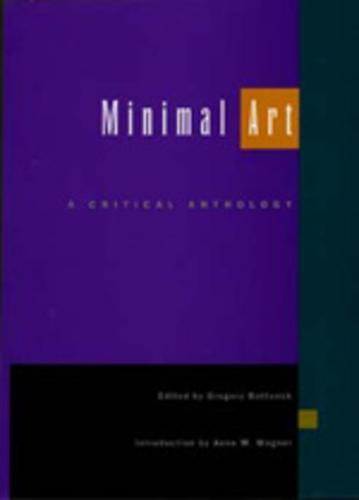 Minimal Art: A Critical Anthology (Paperback)