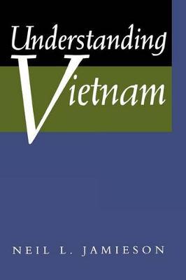 Understanding Vietnam (Paperback)