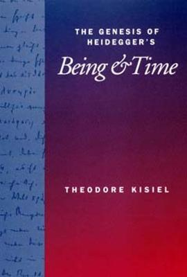 The Genesis of Heidegger's <i>Being and Time</i> (Paperback)