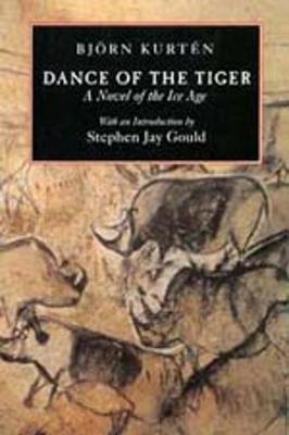 Dance of the Tiger: A Novel of the Ice Age (Paperback)