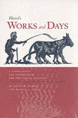 Works and Days: A Translation and Commentary for the Social Sciences (Paperback)