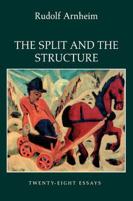 The Split and the Structure: Twenty-Eight Essays (Paperback)