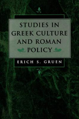 Studies in Greek Culture and Roman Policy (Paperback)
