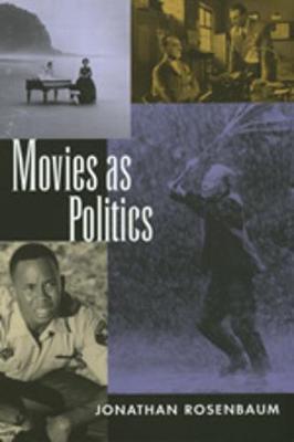 Movies as Politics (Paperback)