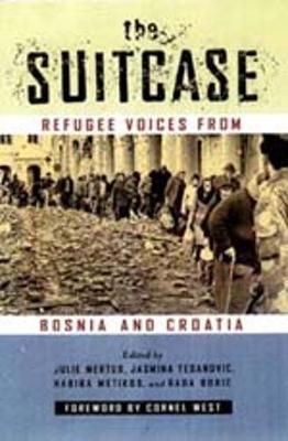 The Suitcase: Refugee Voices from Bosnia and Croatia (Paperback)
