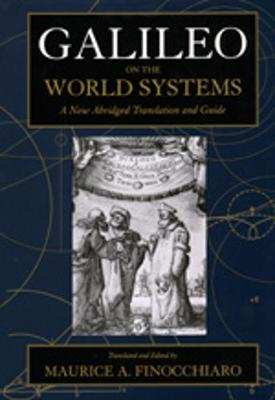 Galileo on the World Systems: A New Abridged Translation and Guide (Paperback)