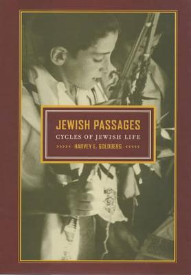 Jewish Passages: Cycles of Jewish Life (Hardback)