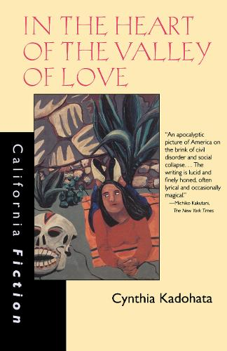 In the Heart of the Valley of Love - California Fiction (Paperback)