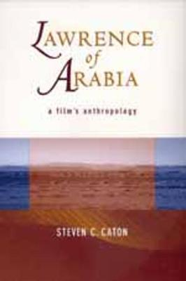 Lawrence of Arabia: A Film's Anthropology (Paperback)