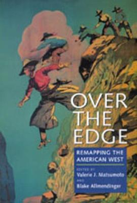 Over the Edge: Remapping the American West (Paperback)