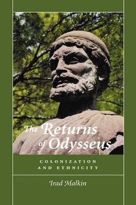 The Returns of Odysseus: Colonization and Ethnicity (Hardback)