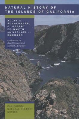 Natural History of the Islands of California - California Natural History Guides v. 61 (Hardback)