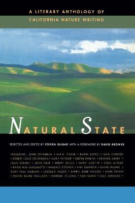 Natural State: A Literary Anthology of California Nature Writing (Paperback)