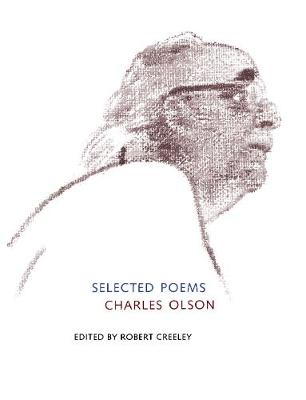 Selected Poems of Charles Olson (Paperback)