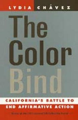 The Color Bind: California's Battle to End Affirmative Action (Paperback)