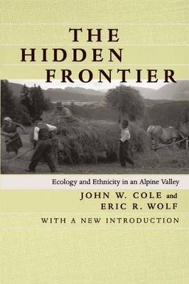 The Hidden Frontier: Ecology and Ethnicity in an Alpine Valley (Paperback)