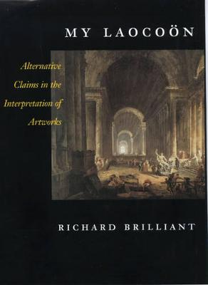 My Laocoon: Alternative Claims in the Interpretation of Artworks - The Discovery Series 8 (Hardback)