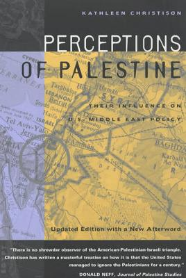 Perceptions of Palestine: Their Influence on U.S. Middle East Policy (Paperback)