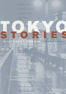 Tokyo Stories: A Literary Stroll - Voices from Asia 12 (Paperback)