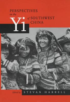 Perspectives on the Yi of Southwest China - Studies on China 26 (Paperback)
