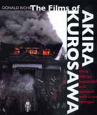 The Films of Akira Kurosawa, Third Edition, Expanded and Updated (Paperback)