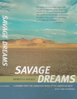 Savage Dreams: A Journey into the Landscape Wars of the American West (Paperback)