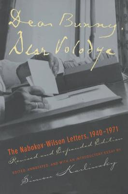 Dear Bunny, Dear Volodya: The Nabokov-Wilson Letters, 1940-1971, Revised and Expanded Edition (Paperback)