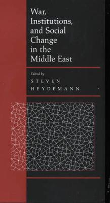 War, Institutions, and Social Change in the Middle East (Paperback)