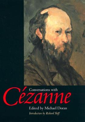Conversations with Cezanne - Documents of Twentieth-Century Art (Paperback)